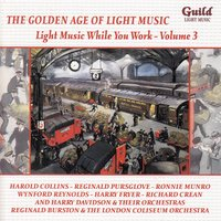 The Golden Age of Light Music: Light Music While You Work - Vol. 3 — сборник