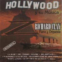 Hollywood y Su Musica — Richard Clay