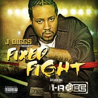 Fixed Fight (J. Diggs Presents) — I-Rocc