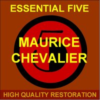 Essential Five — Maurice Chevalier