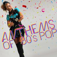 Anthems of 80's Pop — 80's Pop Band, Compilation 80's, The 80's Band