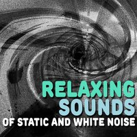 Relaxing Sounds of Static and White Noise — Relaxing Sounds of Nature White Noise Waheguru