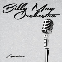 Lovewise — Billy May Orchestra