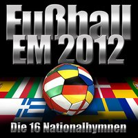 EM 2012 - Die 16 Nationalhymnen — The National Anthems Orchestra