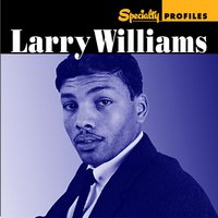 Specialty Profiles: Larry Williams — Larry Williams