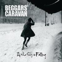 If the Sky Is Falling — Beggars' Caravan