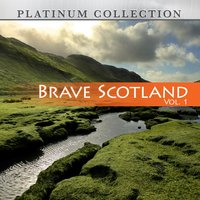 Brave Scotland, Vol. 1 — Platinum Collection Band