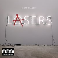 Lasers — Lupe Fiasco
