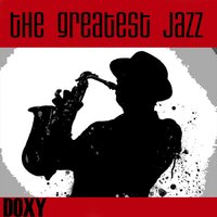 The Greatest Jazz — Джордж Гершвин