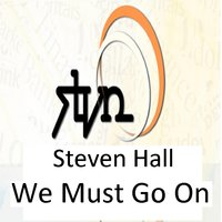 We Must Go On — Steven Hall