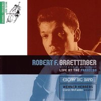 Robert F. Graettinger - Live At The Paradiso — Werner Herbers, Ebony Band Amsterdam