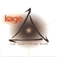 The Nightmare Ends — Kage