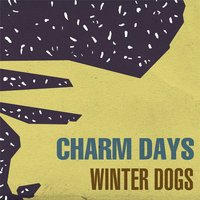 Winter Dogs — Charm Days