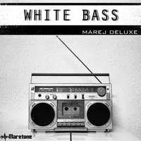 White Bass — Marej Deluxe
