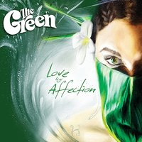 Love & Affection EP — The Green