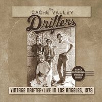 Vintage Drifter — The Cache Valley Drifters
