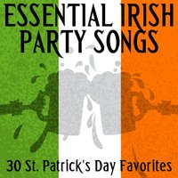 Essential Irish Party Songs - 30 St. Patrick's Day Favorites — сборник