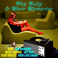 Hey Baby & More Memories — The Everly Brothers