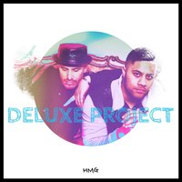Deluxe Project — Deluxe Project