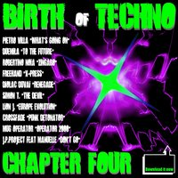 Birth Of Techno - Chapter Four — сборник