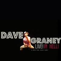 Live in Hell — Dave Graney, Clare Moore, Stu Thomas, stuart perera