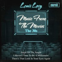 Music from the 30s — Louis Levy