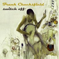Switch Off — Frank Chacksfield