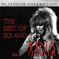 The Best of Ike and Tina Turner Vol. 3 — IKE & Tina Turner