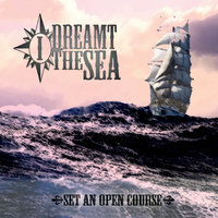 Set an Open Course — I Dreamt the Sea