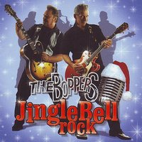 Jingle Bell Rock — The Boppers