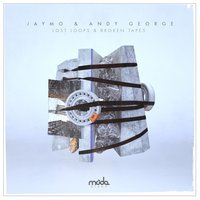 Lost Loops & Broken Tapes — Jaymo & Andy George