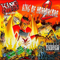 King of Horrorcore, Vol.2 — King Gordy