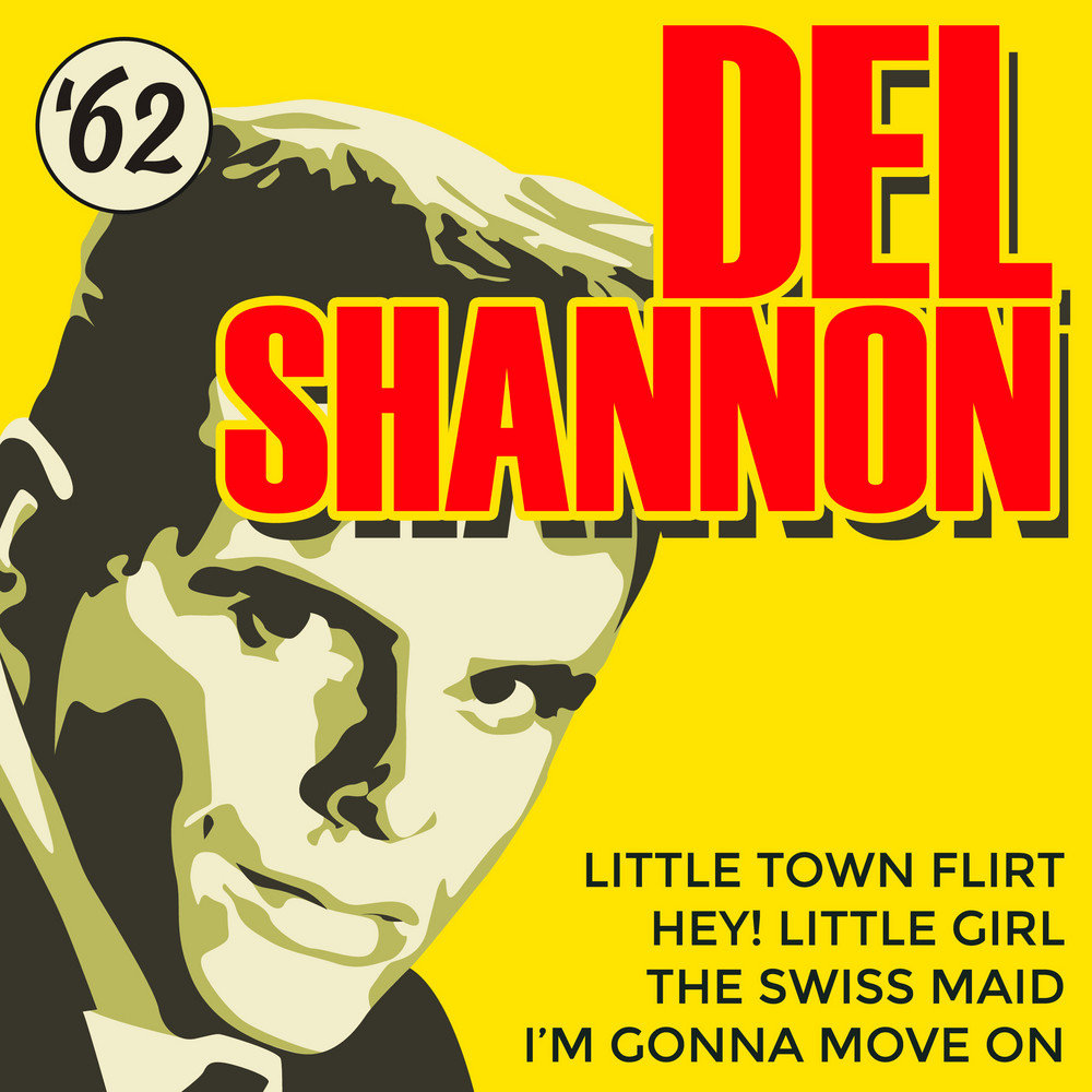 del shannon little town flirt tab Del shannon - little town flirt (rerecorded) lyrics here she comes little town flirt you're falling for her and you're gonna get hurt yeah, i know it's so hard to resist the temptation of her.