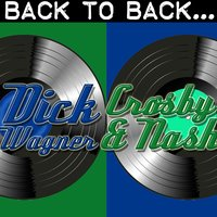 Back To Back: Dick Wagner & Crosby And Nash — Dick Wagner | Crosby And Nash