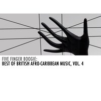 Five Finger Boogie: Best of British Afro-Caribbean Music, Vol. 4 — сборник
