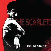 In March — The Scarlets