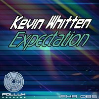 Expectation — Kevin Whitten
