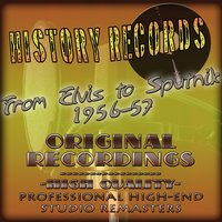 History Records - American Edition - From Elvis to Sputnik 1956-57 — сборник