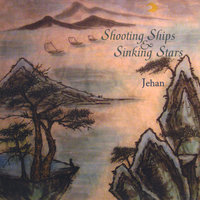 Shooting Ships and Sinking Stars — Jehan