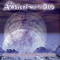 The Ambient Way to Dub — сборник