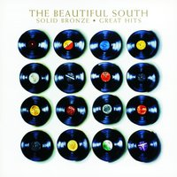 Solid Bronze - Great Hits — The Beautiful South