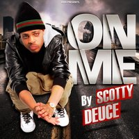 On Me — Scotty Deuce
