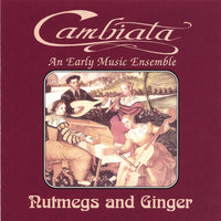 Nutmegs and Ginger — Cambiata
