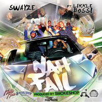Nah Fail - Single — Swayze