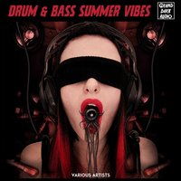Drum & Bass Summer Vibes — сборник