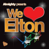 Almighty Presents: We Love Elton — Obsession