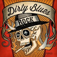 Dirty Blues Rock — сборник