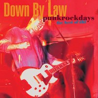 Punkrockdays The Best Of DBL — Down By Law