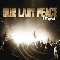 Live — Our Lady Peace