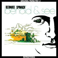 Ultimate Spinach - Behold & See - Original Mono Mix - 2 — Ultimate Spinach